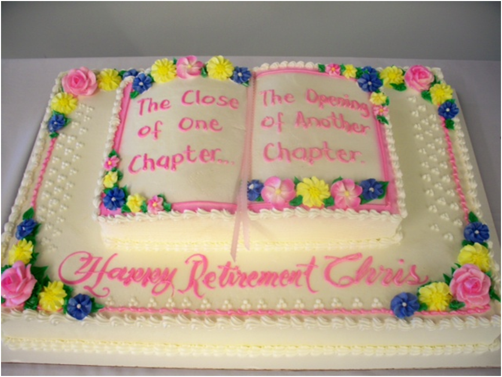 Ideas For Retirement Cake Sayings